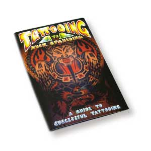 Tattooing A to Z: A Guide To Successful Tattooing, 2nd Edition