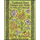 Traditional Floral Designs and Motifs<br><i>for Artists and Craftspeople</i>