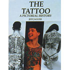 The Tattoo<br><i>A Pictorial History</i>