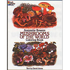 Mushrooms of the World<br><i>Coloring Book</i>