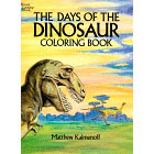 The Days of the Dinosaur<br><i>Coloring Book</i>