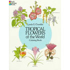 Tropical Flowers of the World<br><i>Coloring Book</i>