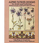 Alpine Flower Designs for Artists and Craftsmen