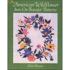 American Wildflower<br><i>Iron-On Transfer Patterns</i>