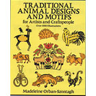 Traditional Animal Designs and Motifs<br><i>for Artists and Craftspeople</i>