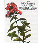 Decorative Plant and Flower Studies<br><i>for Artists and Craftsmen</i>