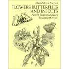 "Flowers, Butterflies and Insects<br><i>All 154 Engravings from ""Erucarum Ortus""</i>"