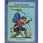 Curious and Fantastic Creatures