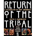 Return of the Tribal<br><i>A Celebration of Body Adornment</i>