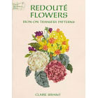 Redoute Flowers<br><i>Iron-On Transfer Patterns</i>