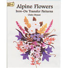 Alpine Flowers<br><i>Iron-On Transfer Patterns</i>