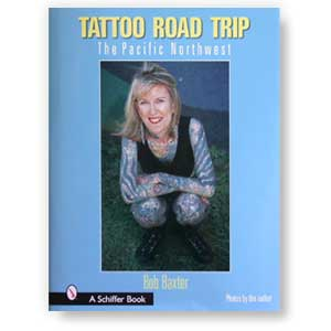 Tattoo Road Trip<br><i>The Pacific Northwest</i>