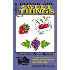 Tattoo Art<br><i>Sweet Things, Vol. I</i>