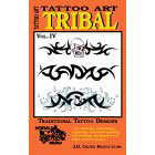 Tattoo Art<br><i>Tribal, Vol. IV</i>