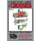 Tattoo Art<br><i>Crosses, Vol. I</i>