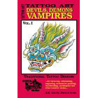 Tattoo Art<br><i>Devils, Demons, Vampires, Vol. I</i>