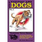 Tattoo Art<br><i>Dogs, Vol. I</i>