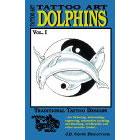 Tattoo Art<br><i>Dolphins, Vol. I</i>