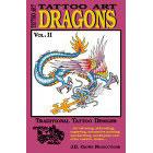 Tattoo Art<br><i>Dragons, Vol. II</i>