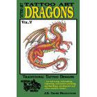 Tattoo Art<br><i>Dragons, Vol. V</i>