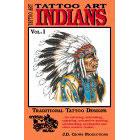Tattoo Art<br><i>Indians, Vol. I</i>