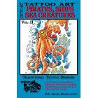 Tattoo Art<br><i>Pirates, Ships, Sea Creatures, Vol. II</i>