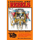 Tattoo Art<br><i>Rebels, Vol. I</i>