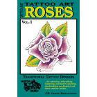Tattoo Art<br><i>Roses, Vol. I</i>