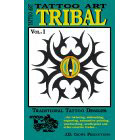 Tattoo Art<br><i>Tribal, Vol. I</i>
