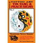 Tattoo Art<br><i>Yin-Yang & Peace Signs, Vol. I</i>