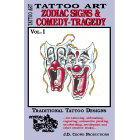 Tattoo Art<br><i>Zodiac Signs & Comedy-Tragedy, Vol. I</i>