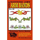 Tattoo Art<br><i>Arm Bands, Vol. III</i>