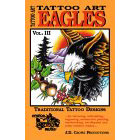 Tattoo Art<br><i>Eagles, Vol. III</i>
