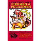Tattoo Art<br><i>Firemen & Policemen, Vol. I</i>